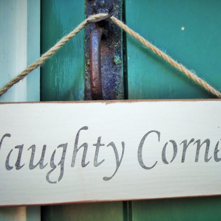 Naughty Corner Hanging Sign