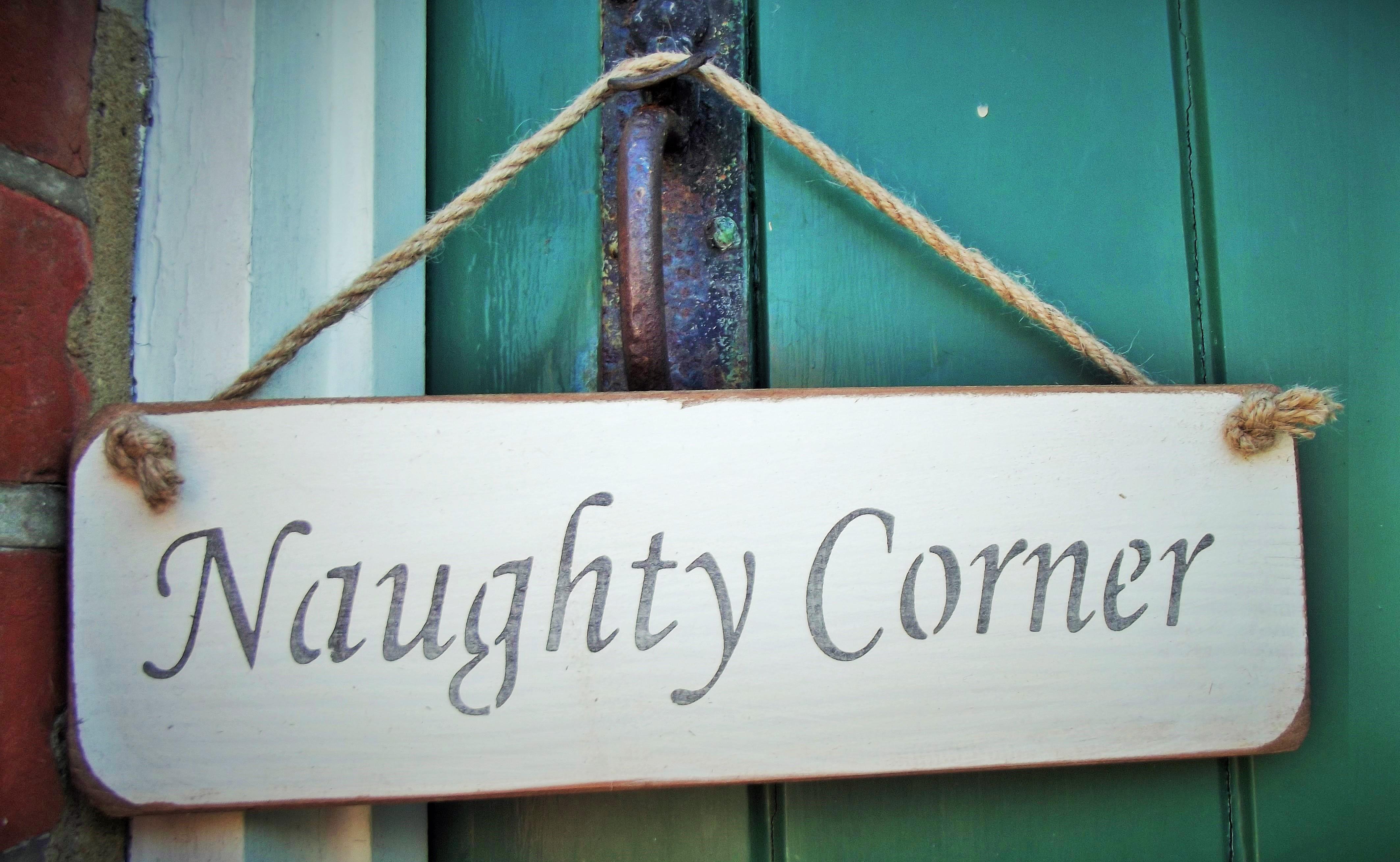Naughty Corner Hanging Sign