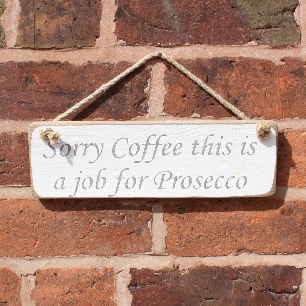 Sorry Coffee Hanging Sign