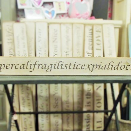 Supercalifragilisticexpialidocious Wooden Sign