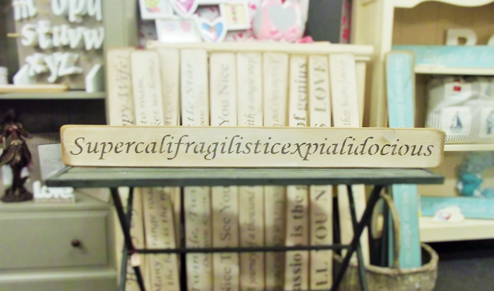 Supercalifragilisticexpialidocious Wooden Sign