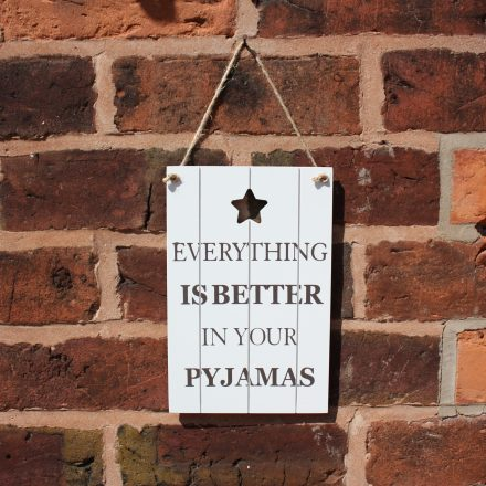 Pyjama Sign